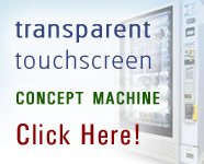 Transparent Touchscreen Vending Machine